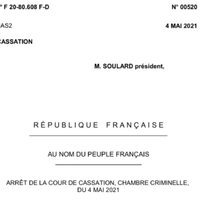 Crim. 4 mai 2021 Sortir du Nucléaire c/ EDF et preuve des infractions bis repetita